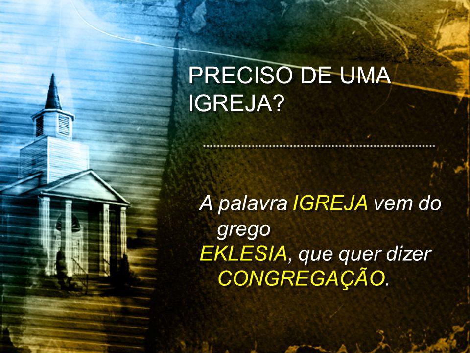 A IGREJA DEVE CONTINUAR PREGANDO O EVANGELHO HOJE!...