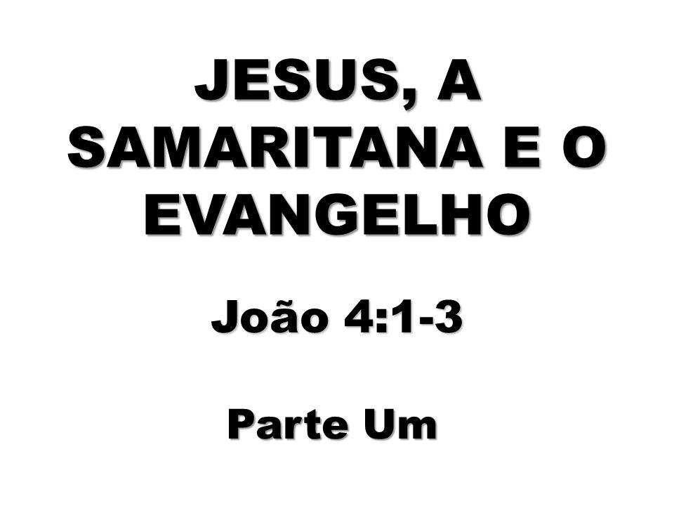 Ao entrar em Samaria, Jesus está quebrando barreiras culturais e religiosas, para levar àquele povo o Seu Evangelho.