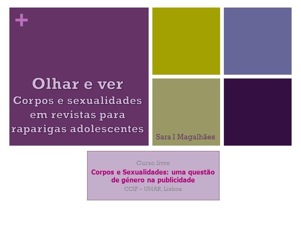 + Curso livre Corpos e Sexualidades: uma questão de género na publicidade CCIF – UMAR, Lisboa Sara I Magalhães