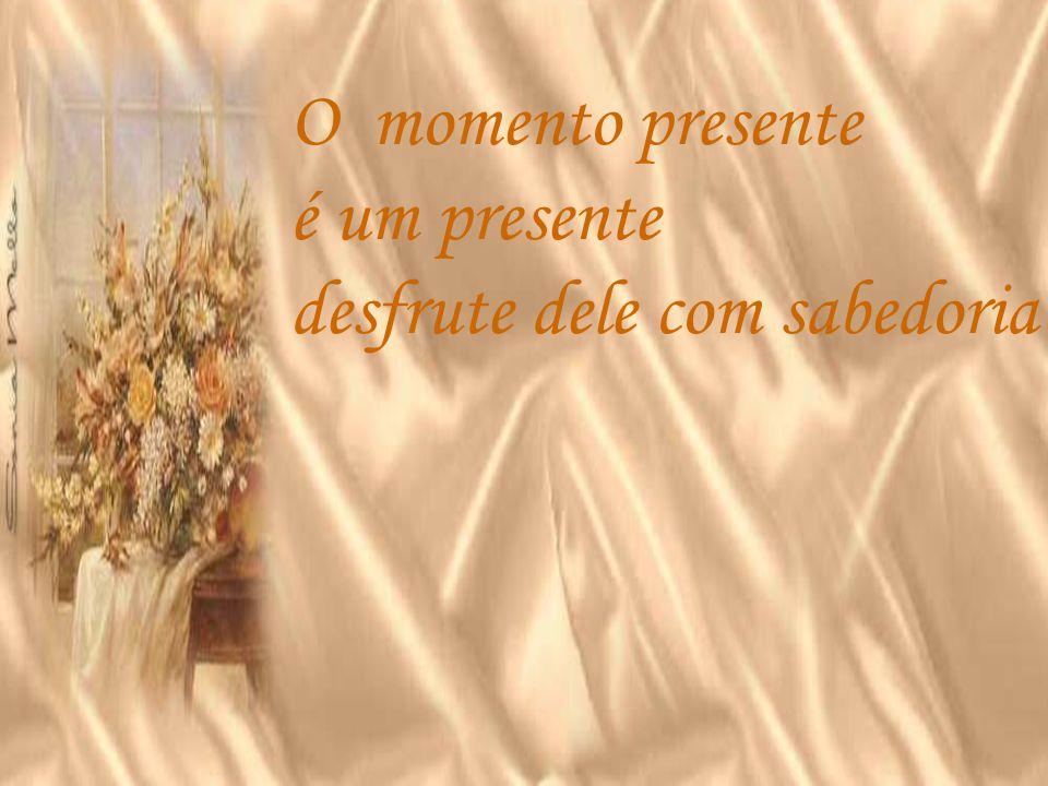 O que somos é um presente que a vida nos dá; e o que seremos é um presente que damos á vida Herbert de Souza
