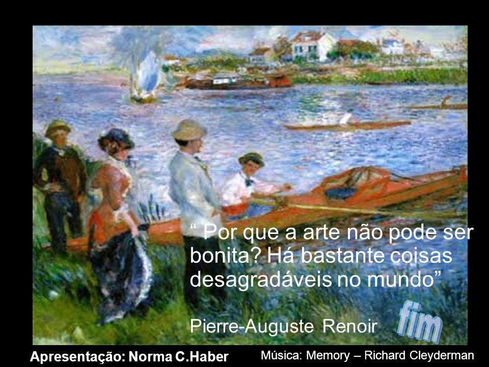 DOIS MOMENTOS Nos últimos 20 anos de sua vida, Renoir sofreu cada vez mais intensamente de artrite e não conseguia segurar o pincel para executar a su