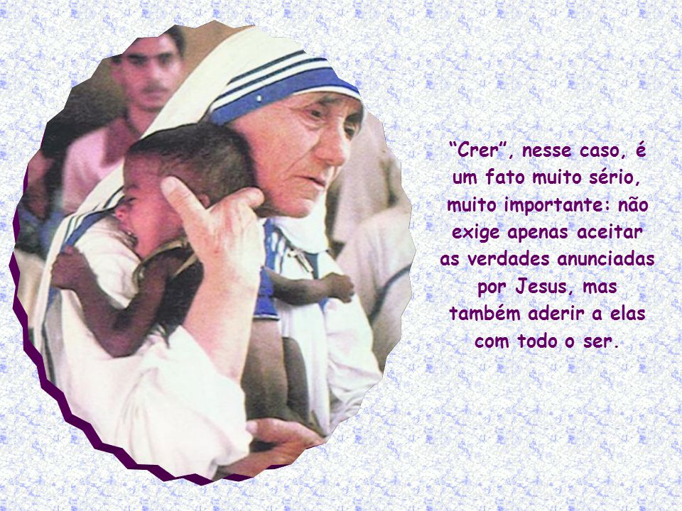 E a condição para receber esse sacramento é a sua fé, que você declarou por meio de seus padrinhos.