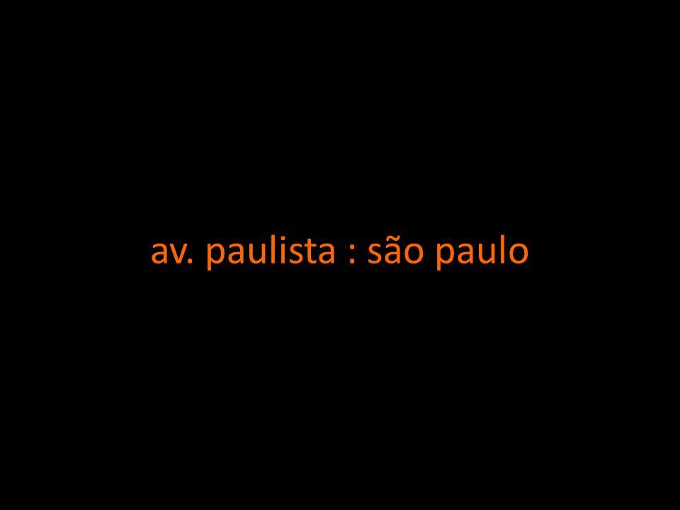 av. paulista : são paulo