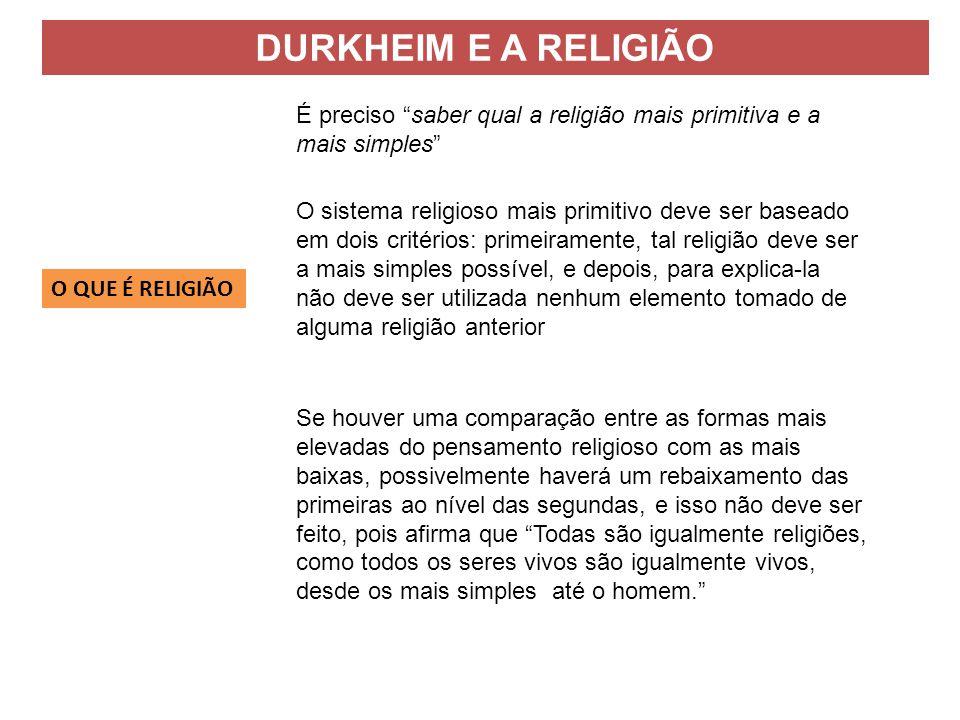 Se houver uma comparação entre as formas mais elevadas do pensamento religioso com as mais baixas, possivelmente haverá um rebaixamento das primeiras
