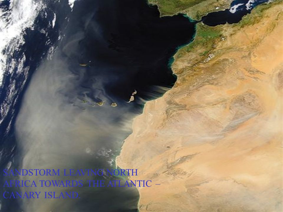 SANDSTORM LEAVING NORTH AFRICA TOWARDS THE ATLANTIC – CANARY ISLAND.