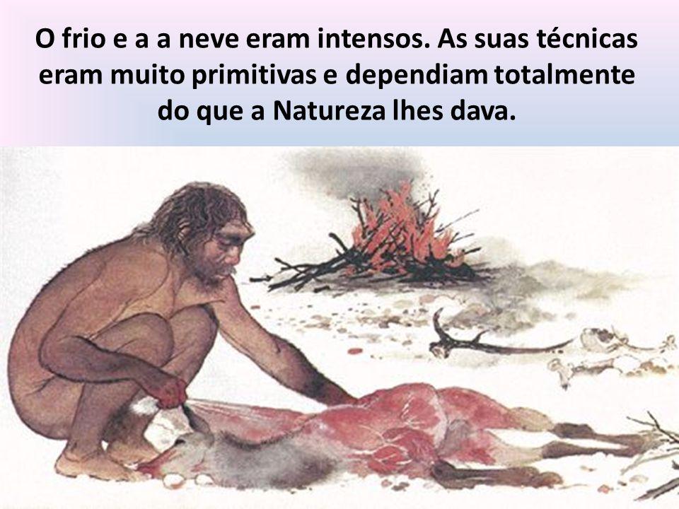 O Homem protegia-se do frio... construindo refúgios e vivendo em cavernas,…