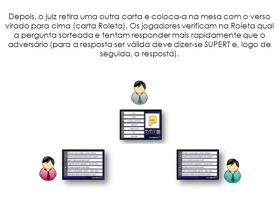 Depois de uma resposta válida, o jogador pode levantar a sua carta da mesa e verificar se acertou.