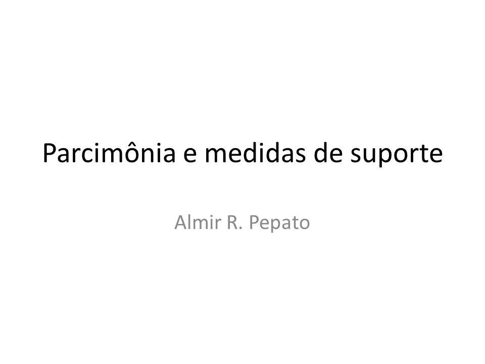 Parcimônia e medidas de suporte Almir R. Pepato