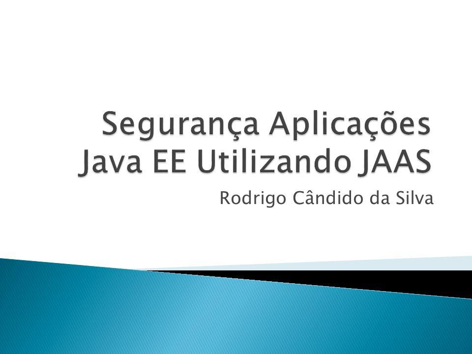Comentar os principais conceitos sobre segurança e demonstrar a implementação de segurança da plataforma Java EE.
