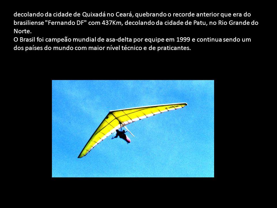 decolando da cidade de Quixadá no Ceará, quebrando o recorde anterior que era do brasiliense
