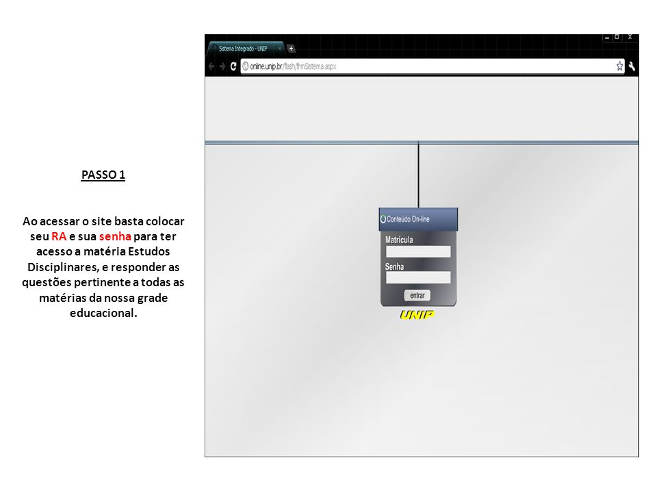 Passo 2 Vai aparecer a tela abaixo com seus dados, nome completo e RA. Selecione uma das matérias.