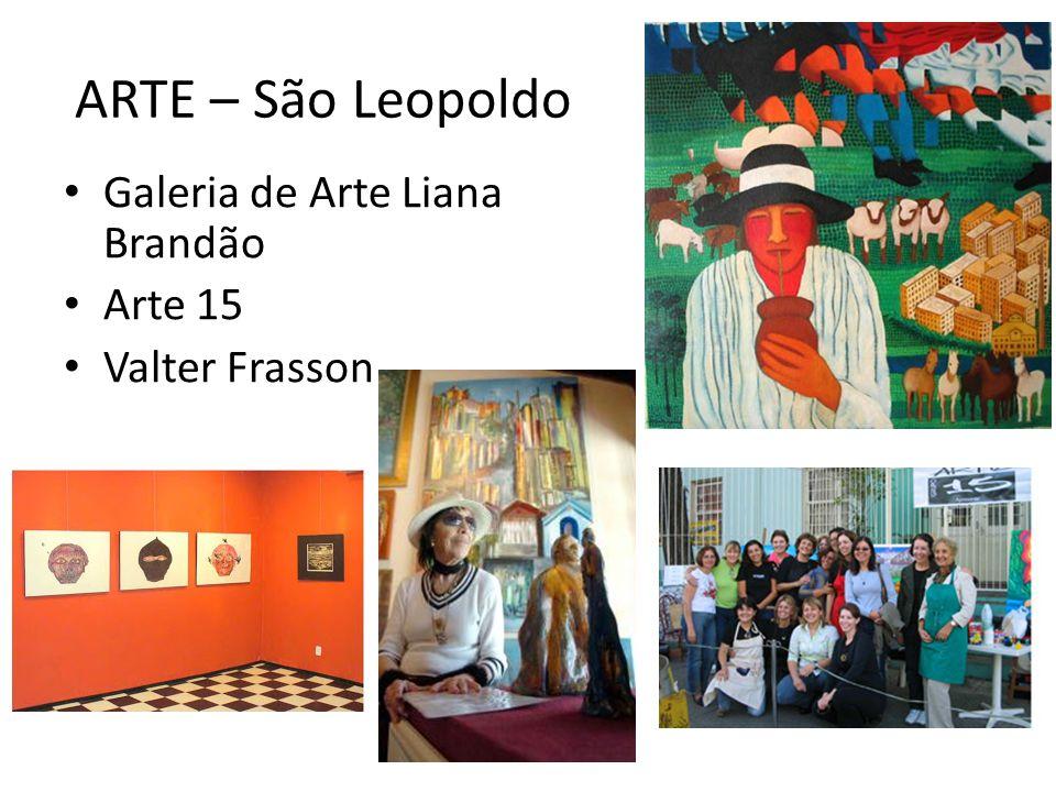 ARTE – São Leopoldo Galeria de Arte Liana Brandão Arte 15 Valter Frasson