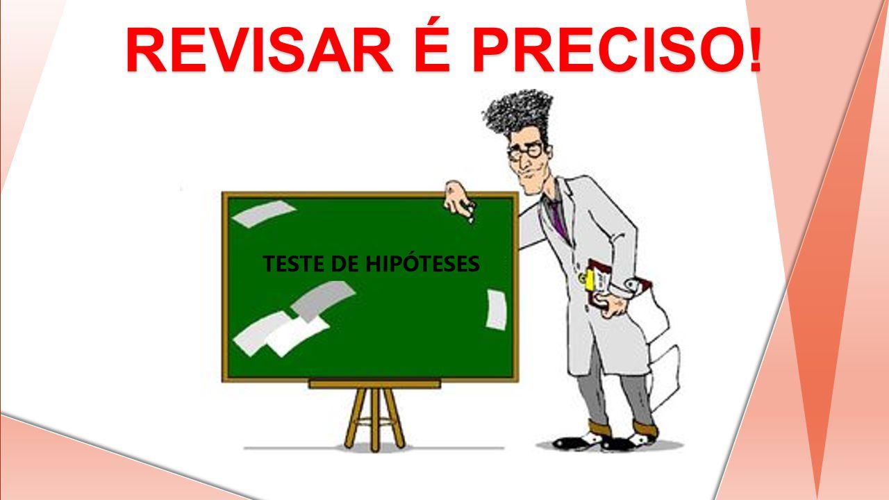 REVISAR É PRECISO!