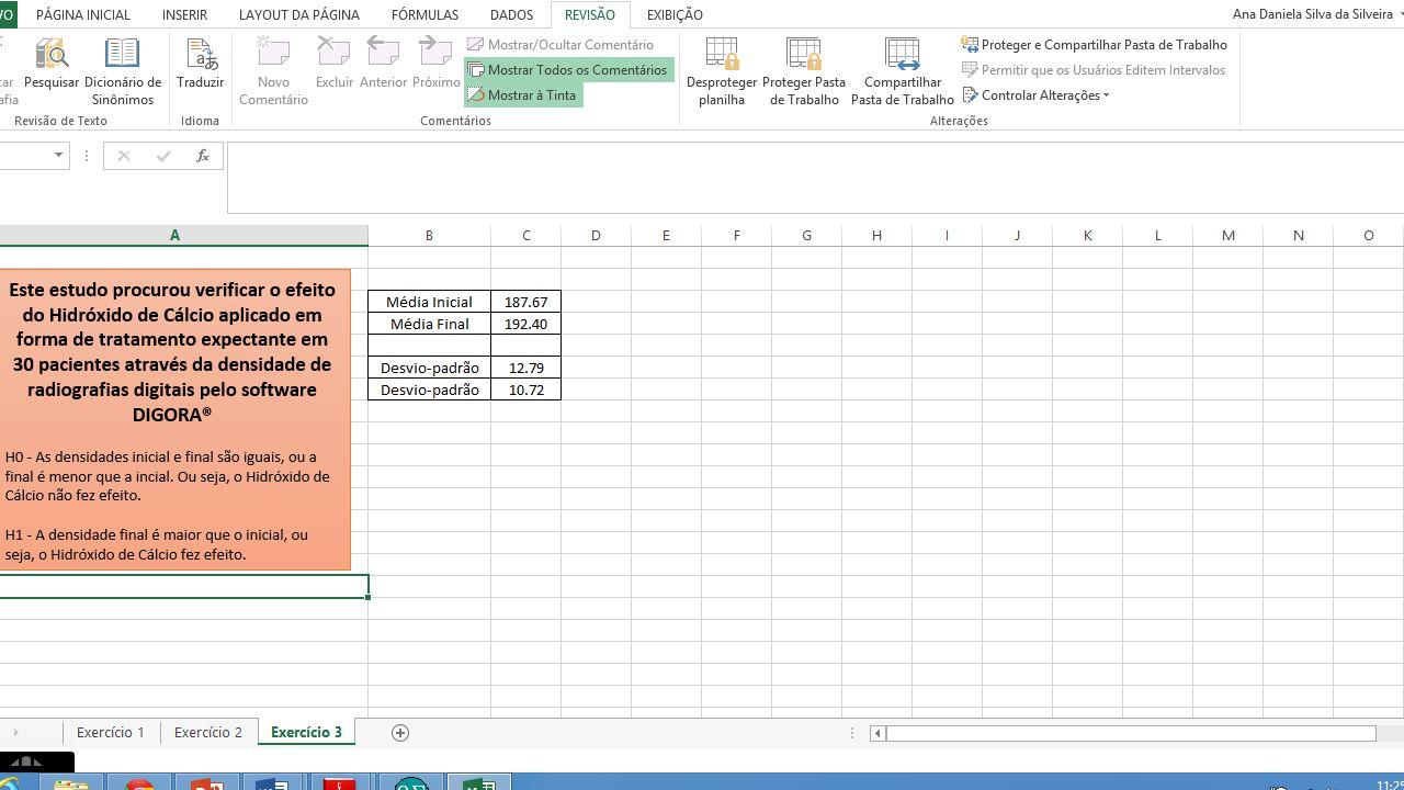 Então, bora estudar... 1- Baixem o arquivo Aula 9 – Teste t de Student e ANOVA.xlsx que é um banco de dados tabulado no Microsoft Excel. 2- Observem q