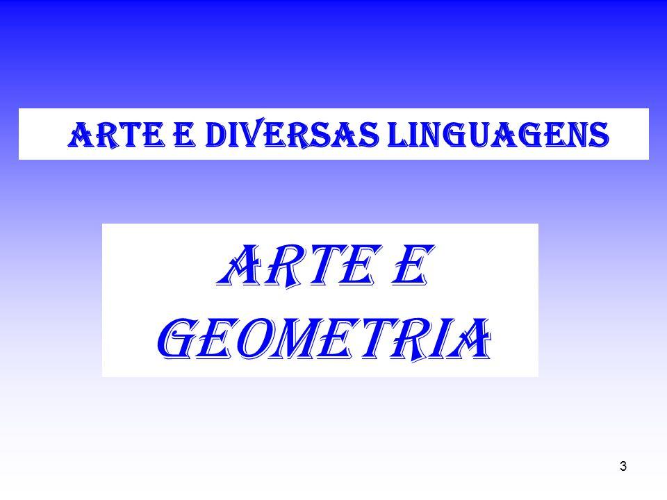 3 arte e geometria ARTE E DIVERSAS LINGUAGENS