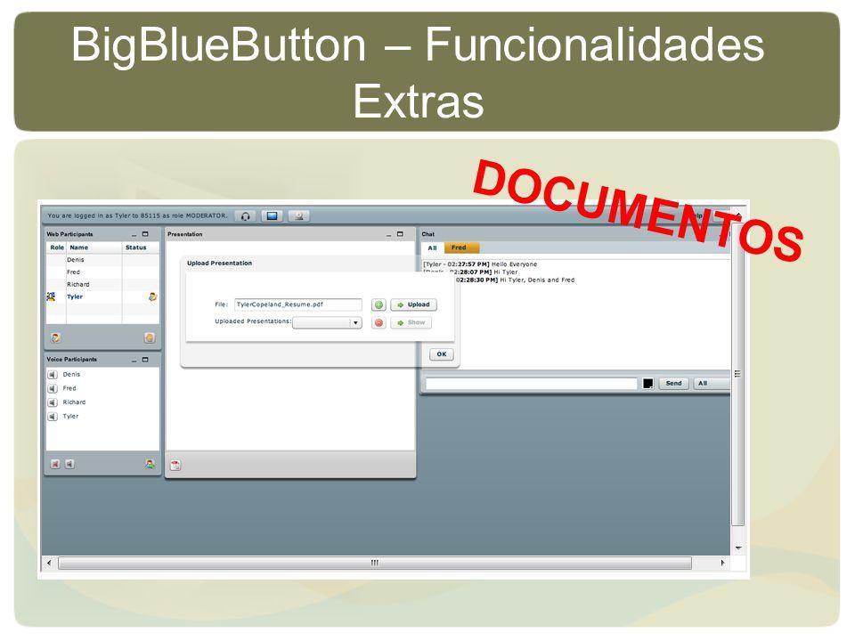 BigBlueButton – Funcionalidades Extras DOCUMENTOS