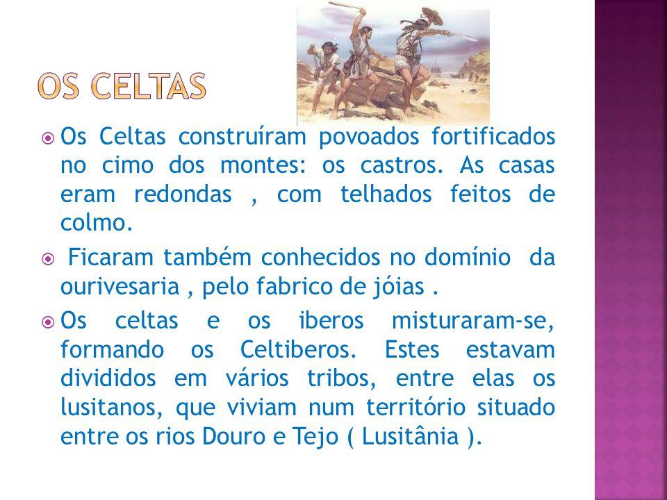 Os Lusitanos desenvolveram-se muito graças ao contacto com os fenícios, os gregos e os cartagineses, que ao contrário dos povos anteriores, não vinham do norte e do centro da Europa, mas sim do mediterrâneo, e dedicavam-se ao comércio.