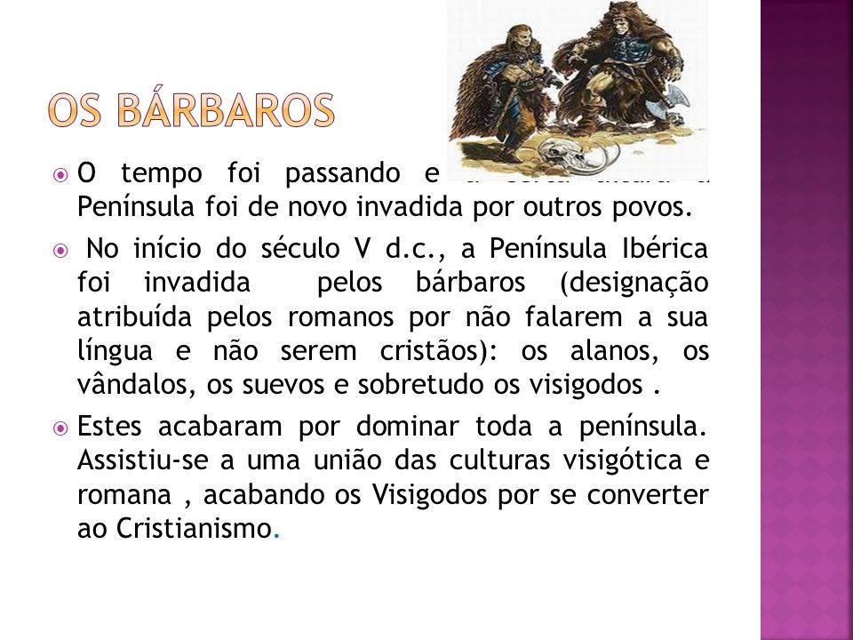 Entretanto outros povos chegaram à Península: eram os Mouros, que vindos do norte de África atravessaram o Estreito de Gibraltar e entraram na Península comandados por Tarique.