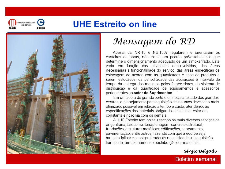 UHE Estreito on line Boletim semanal Q ualidade No CRT – Consórcio Rio Tocantins....