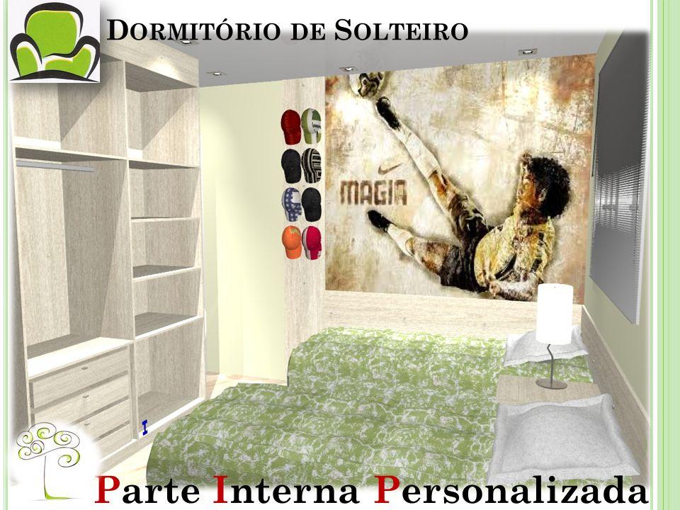 D ORMITÓRIO DE S OLTEIRO Parte Interna Personalizada