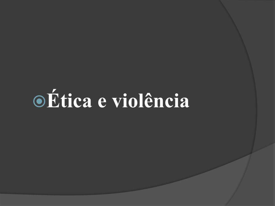 Ética e violência