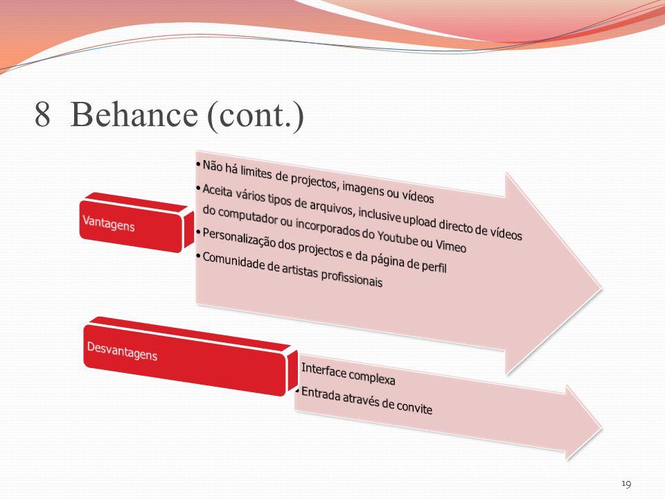 8 Behance (cont.) 19