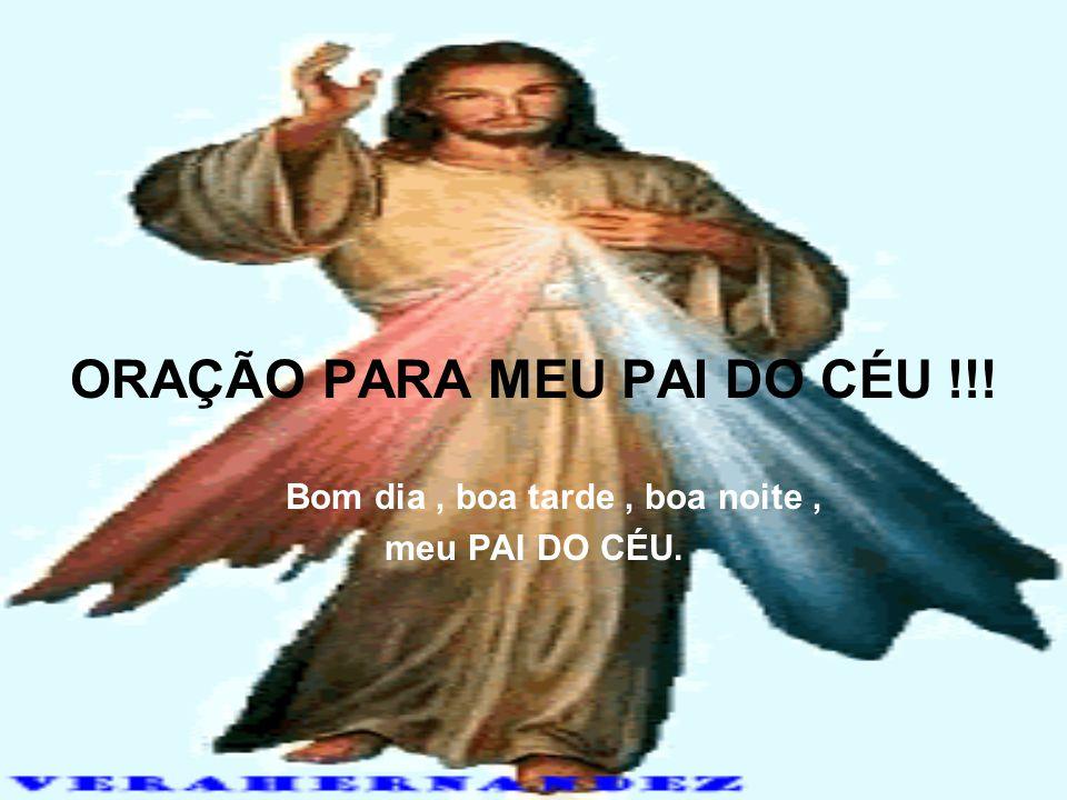 AH! ORAÇÃO PARA MEU PAI DO CÉU !!! RAY PINHEIRO