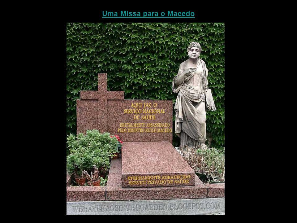 Uma Missa para o Macedo