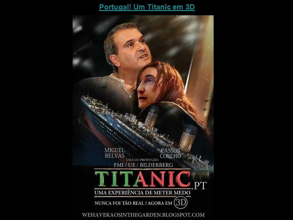 Portugal! Um Titanic em 3D