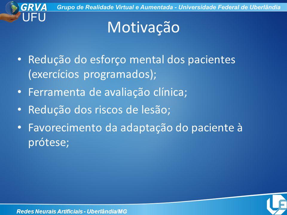 Redução do esforço mental dos pacientes (exercícios programados); Ferramenta de avaliação clínica; Redução dos riscos de lesão; Favorecimento da adapt