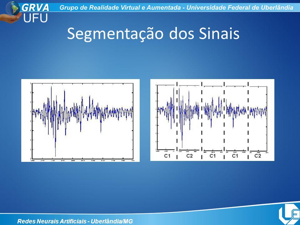 Segmentação dos Sinais Redes Neurais Artificiais - Uberlândia/MG