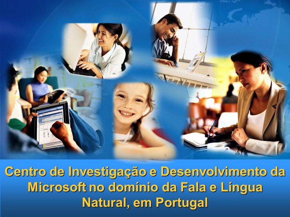 Centro de Investigação e Desenvolvimento da Microsoft no domínio da Fala e Língua Natural, em Portugal