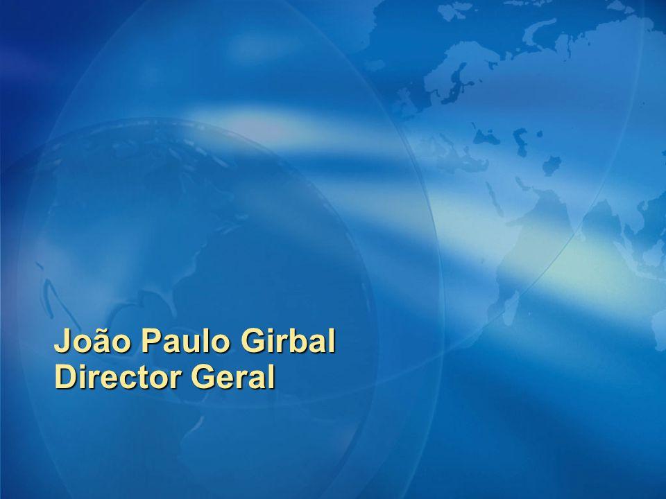 João Paulo Girbal Director Geral