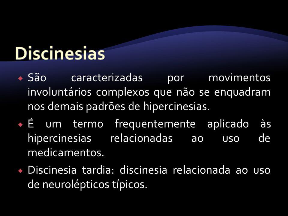 São caracterizadas por movimentos involuntários complexos que não se enquadram nos demais padrões de hipercinesias. É um termo frequentemente aplicado