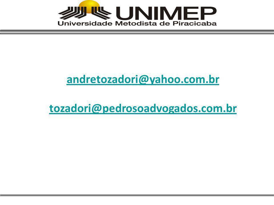 andretozadori@yahoo.com.br tozadori@pedrosoadvogados.com.br