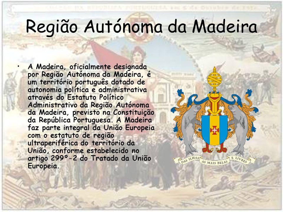 Região Autónoma da Madeira A Madeira, oficialmente designada por Região Autónoma da Madeira, é um território português dotado de autonomia política e administrativa através do Estatuto Político Administrativo da Região Autónoma da Madeira, previsto na Constituição da República Portuguesa.
