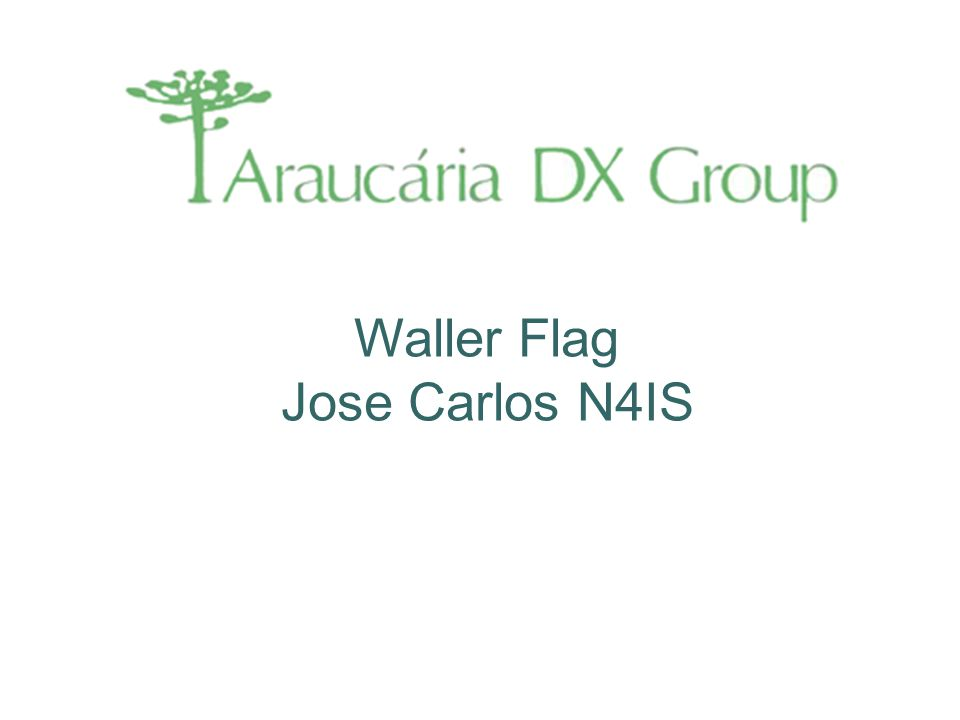 Waller Flag Jose Carlos N4IS