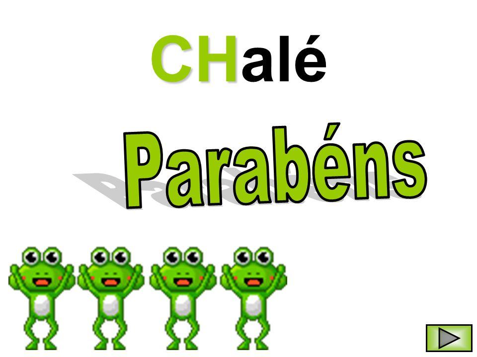 CH CHalé