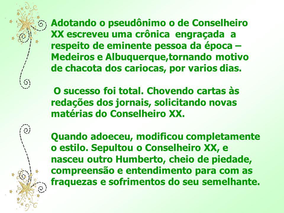 Humberto de Campos nasceu em Piritiba, no Maranhão, em 1886. E desencarnou à 5 de dezembro de 1934 Foi menino pobre. Estudou com esforço e sacrifício.