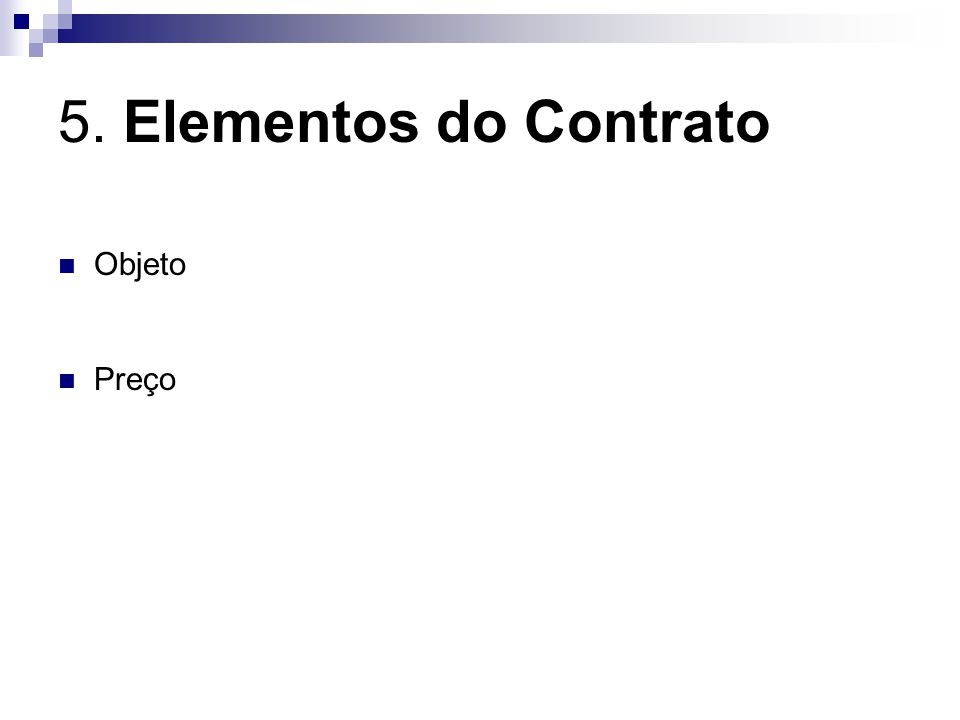 5. Elementos do Contrato Objeto Preço