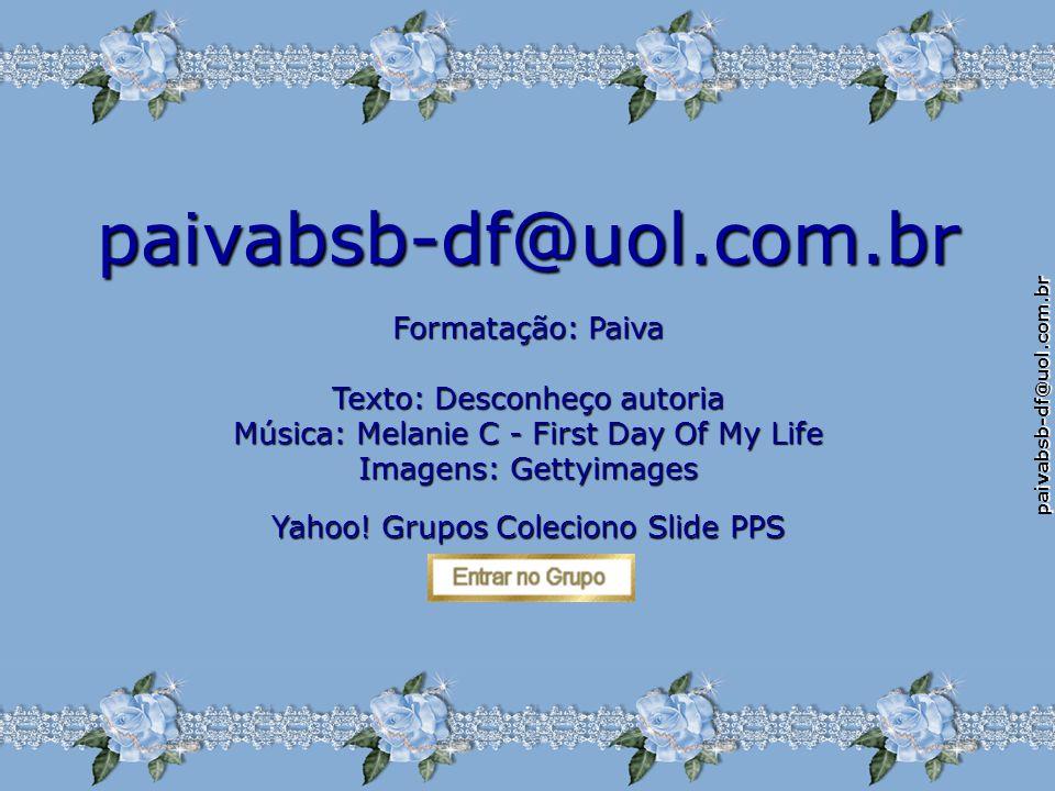 paivabsb-df@uol.com.br Eis porque agora eu lhe envio esta