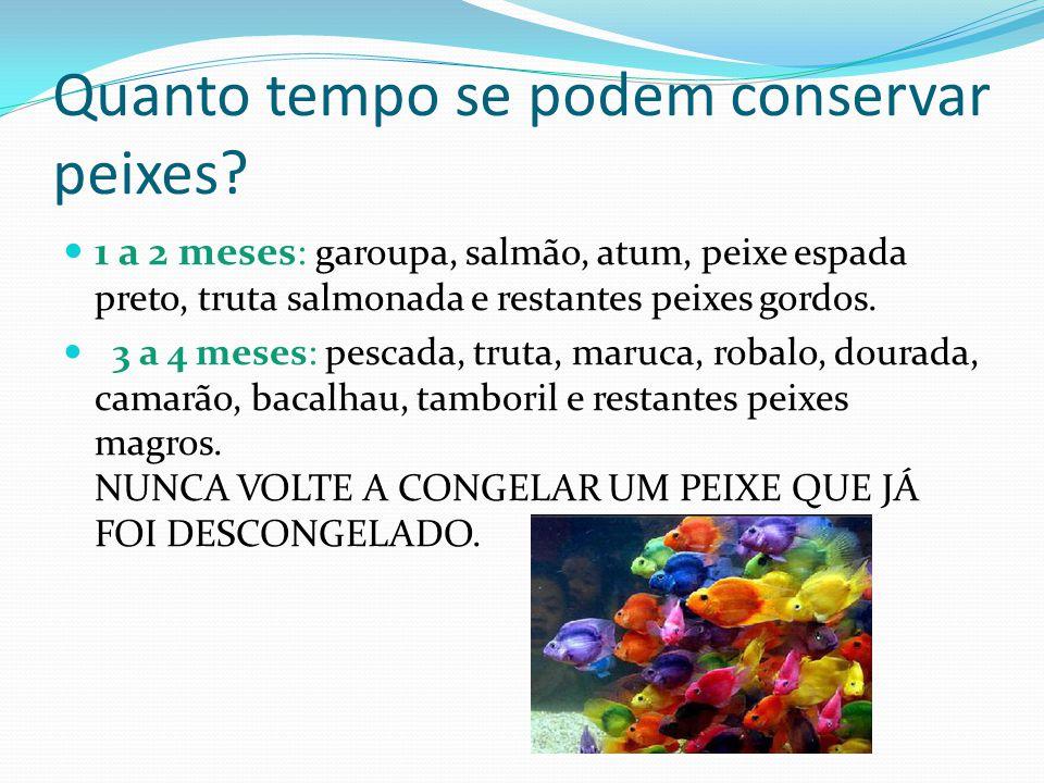 Tipos de conservação do peixe: Salga: Método utilizado para preservar o pescado através da penetração do sal no interior dos tecidos musculares, reduz