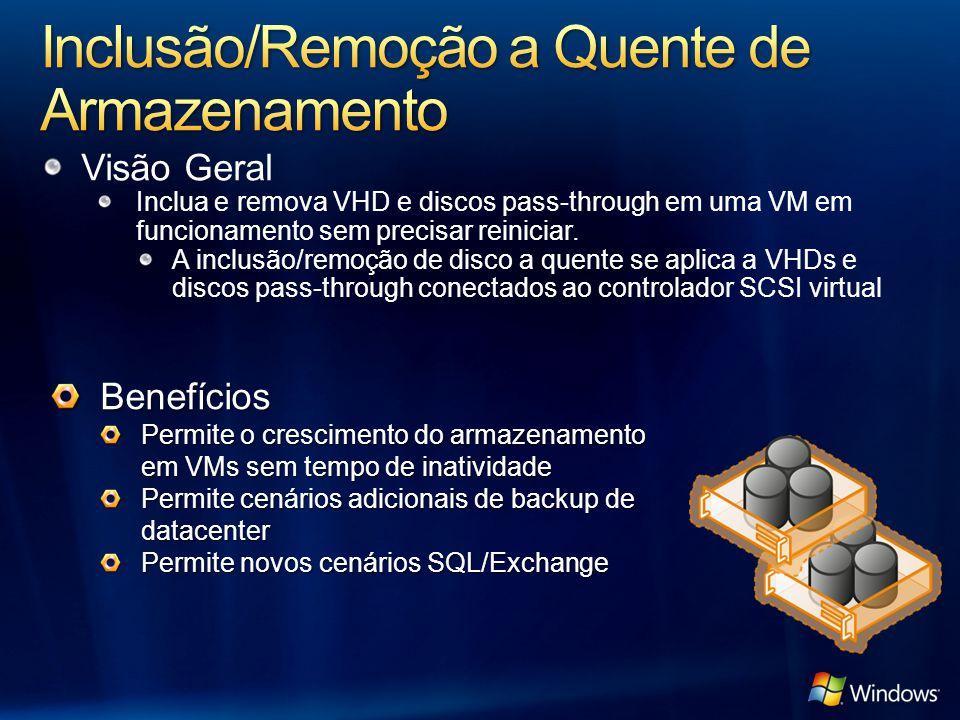 Visão Geral Inclua e remova VHD e discos pass-through em uma VM em funcionamento sem precisar reiniciar. A inclusão/remoção de disco a quente se aplic