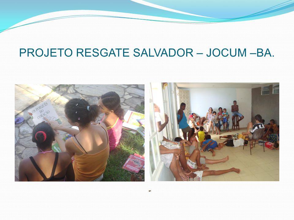 O Projeto Resgate Salvador é um projeto de Jovens Com Uma Missão, entidade filantrópica, sem fins lucrativos, inscrita no CNPJ 05397805/0001- 34.