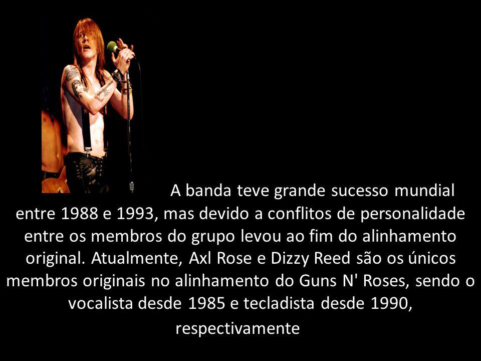 A banda teve grande sucesso mundial entre 1988 e 1993, mas devido a conflitos de personalidade entre os membros do grupo levou ao fim do alinhamento o