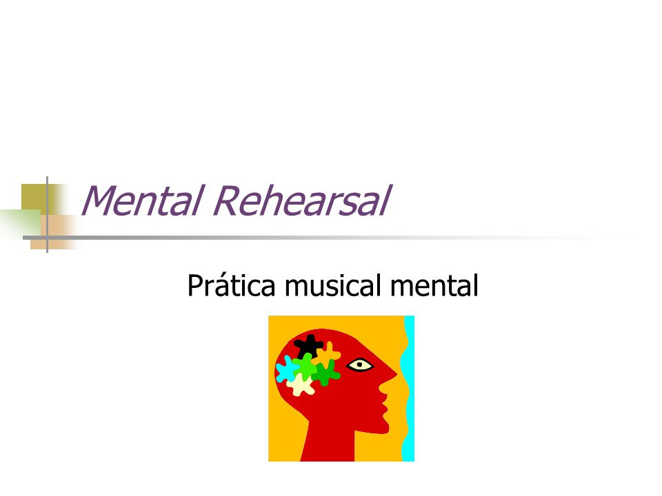 Mental Rehearsal Prática musical mental