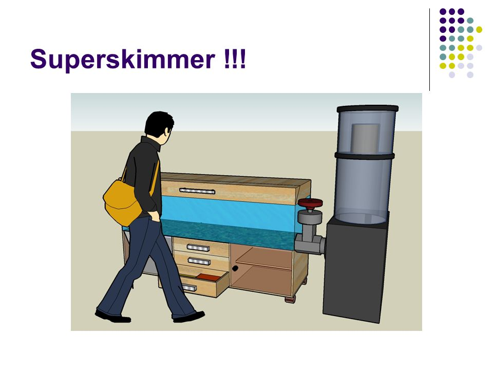Superskimmer !!!
