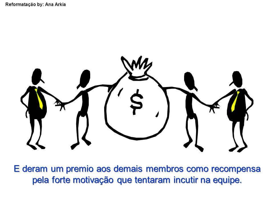 Reformatação by: Ana Arkia Os dirigentes da empresa despediram o remador por causa do seu mau desempenho.