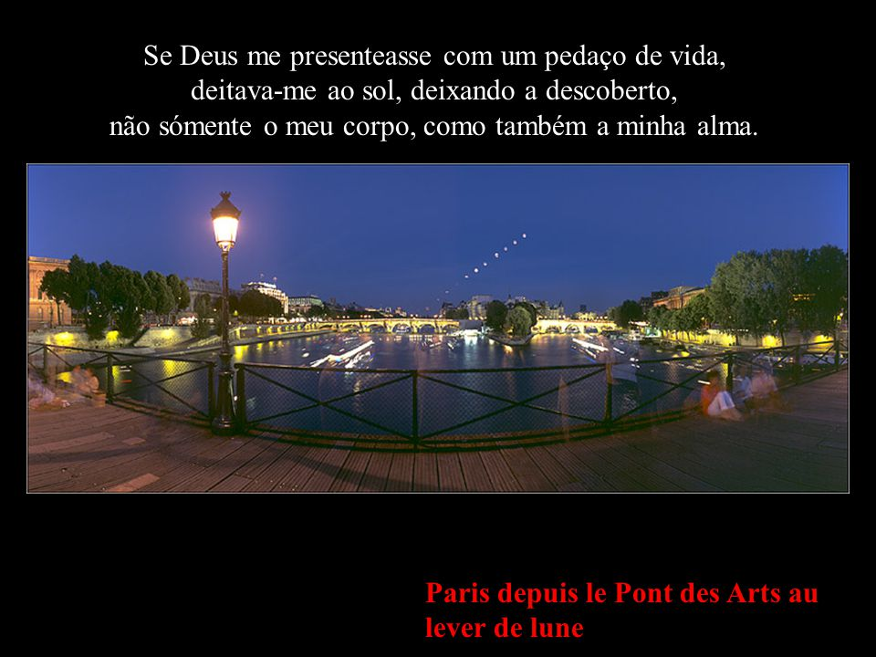 Fontaine Médicis, Jardin du Luxembourg Andaria quando os demais se detivessem, acordaria quando os demais dormissem..
