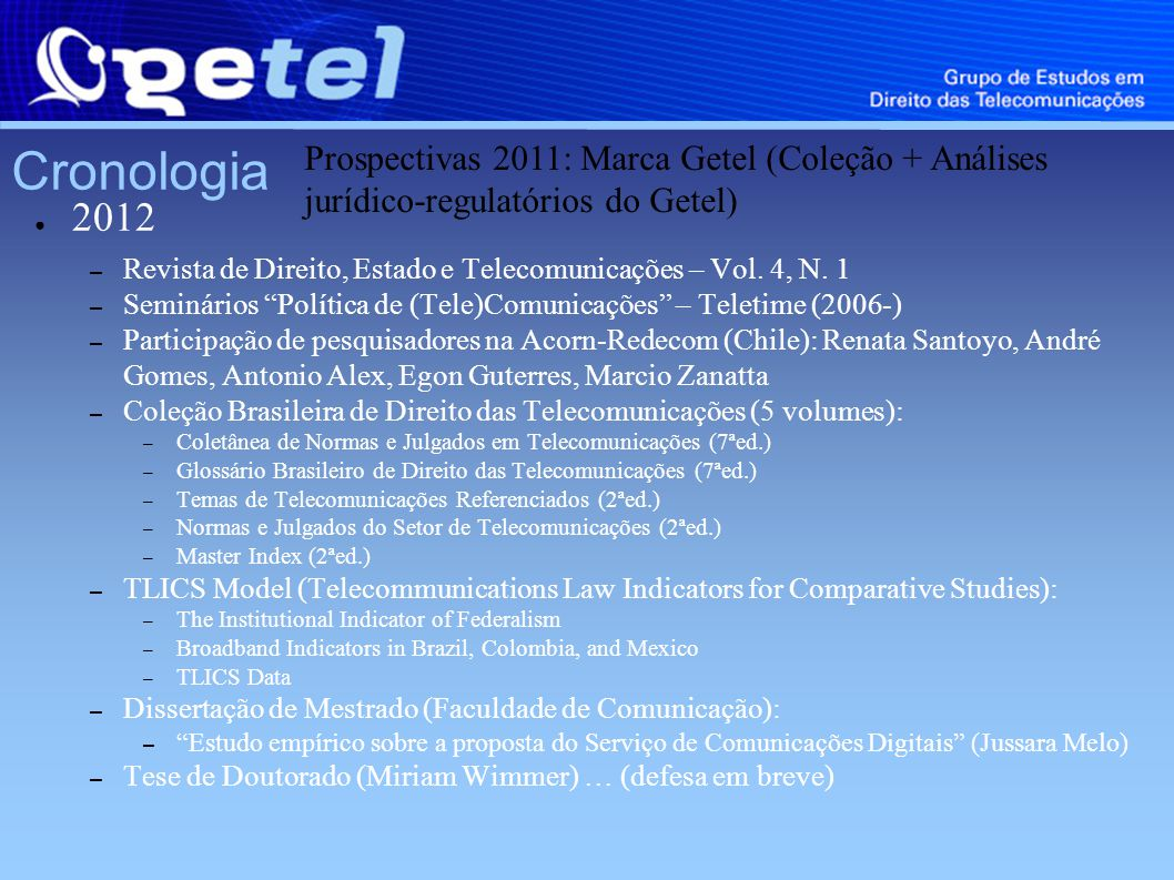 Cronologia 2012 – Revista de Direito, Estado e Telecomunicações – Vol.